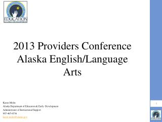 2013 Providers Conference Alaska English/Language Arts