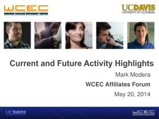 Current and Future Activity  Highlights