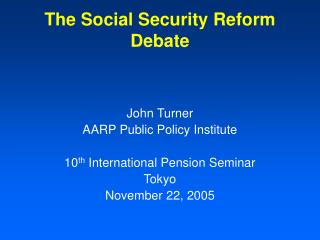 The Social Security Reform Debate