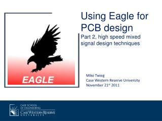 Using Eagle for PCB design Part 2, high speed mixed signal design techniques
