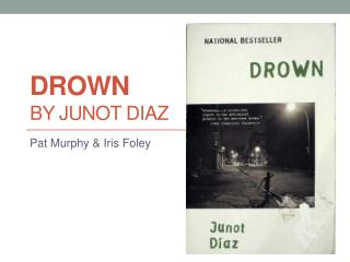 Drown  by  Junot  Diaz