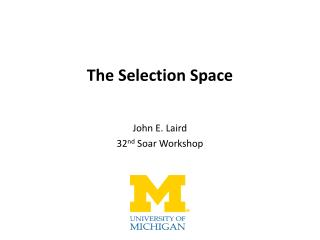 The Selection Space