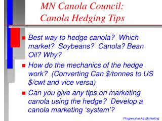 MN Canola Council:  Canola Hedging Tips
