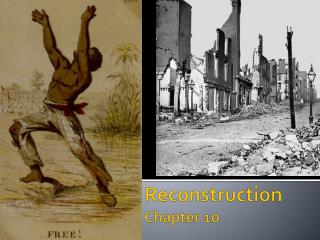 Reconstruction Chapter 10