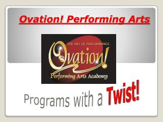 Ovation! Performing Arts