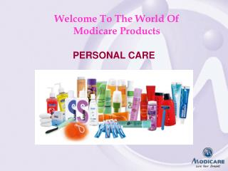Welcome To The World Of                Modicare Products