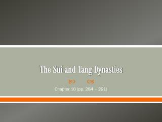 The Sui and Tang Dynasties