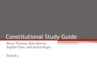 Constitutional Study Guide