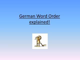 German Word Order  explained!