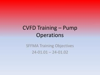 CVFD Training – Pump Operations