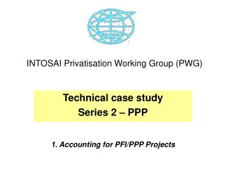 INTOSAI Privatisation Working Group (PWG)