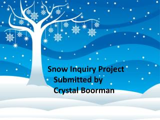 Winter Submitted by Crystal Boorman Kindergarten