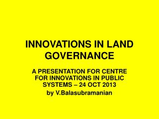 INNOVATIONS IN LAND GOVERNANCE