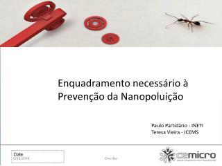Enquadramento necessário à Prevenção da  Nanopoluição