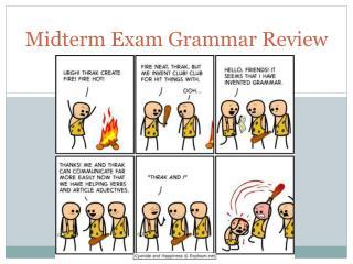 Midterm Exam Grammar Review