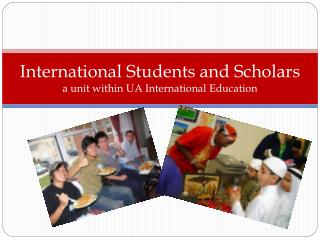 International Students and Scholars a unit within UA International Education