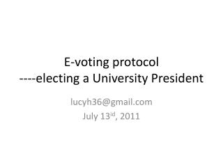 E-voting protocol ----electing a University President