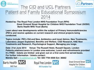 The CID and UCL Partners Patient and Family Educational Symposium 2014