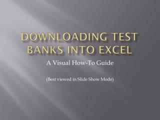 Downloading  test banks  into  excel