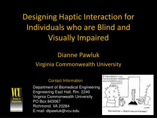 Designing Haptic Interaction for Individuals who are Blind and Visually Impaired