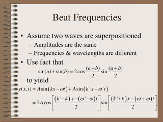 Beat Frequencies