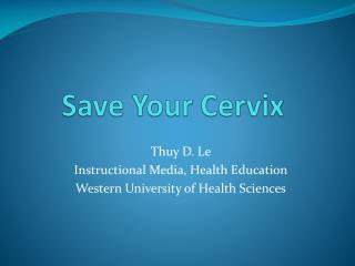 Save Your Cervix
