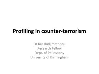 Profiling in counter-terrorism