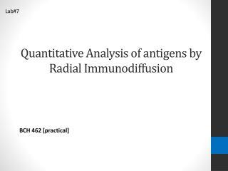 Quantitative Analysis of antigens by Radial Immunodiffusion