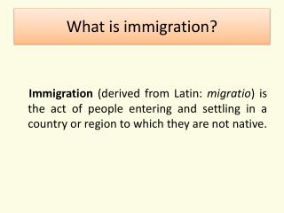 What  is  immigration ?