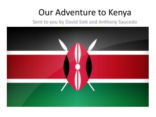 Our Adventure to Kenya