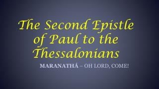 The Second Epistle of Paul to the Thessalonians