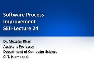 Software Process Improvement SEII-Lecture 24