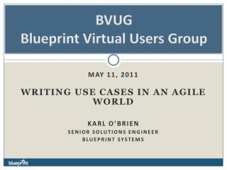 BVUG Blueprint Virtual Users Group