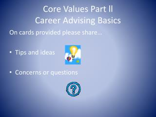 Core Values Part  ll Career Advising Basics