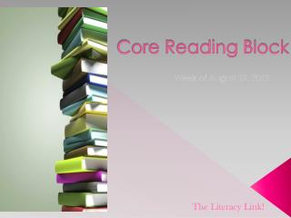 Core Reading Block
