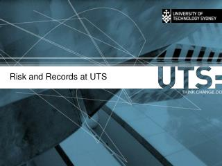 Risk and Records at UTS