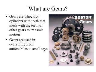 What are Gears?