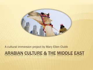 Arabian culture & the middle east