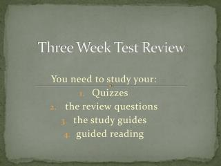 Three Week Test Review