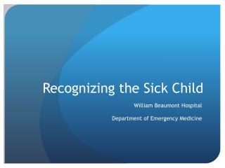 Recognizing the Sick Child