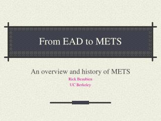From EAD to METS