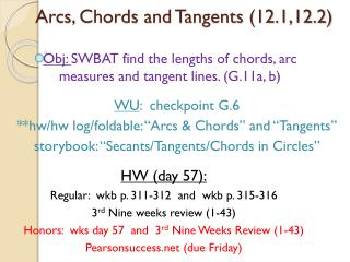 Arcs, Chords and Tangents (12.1,12.2)