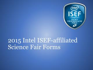 2015 Intel ISEF-affiliated Science Fair Forms