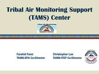 Tribal Air Monitoring Support (TAMS) Center