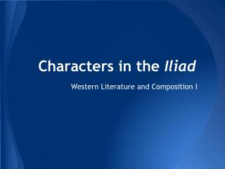 Characters in the  Iliad