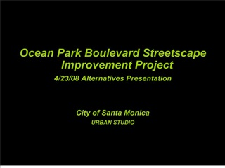 Ocean Park Boulevard Streetscape Improvement Project 4
