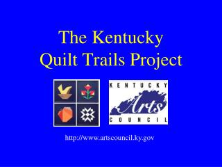 The Kentucky  Quilt Trails Project