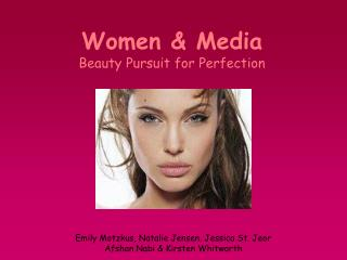 Women & Media Beauty Pursuit for Perfection