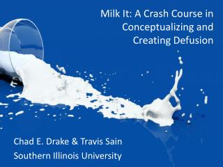 Milk It: A Crash Course in Conceptualizing and  Creating  Defusion