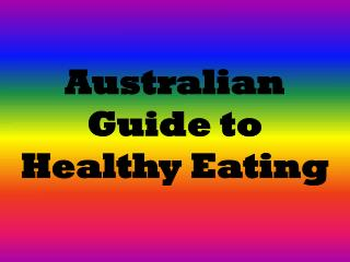 Australian Guide to Healthy Eating